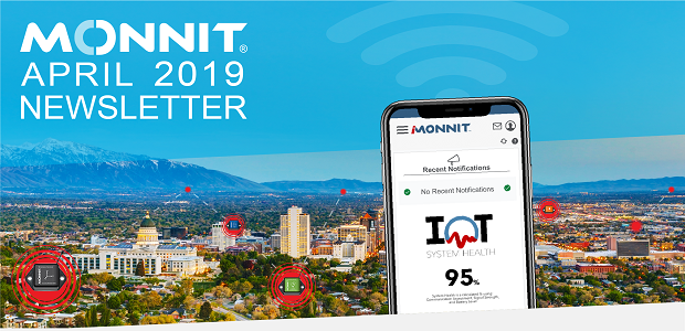 Monnit Monthly Newsletter - April 2019