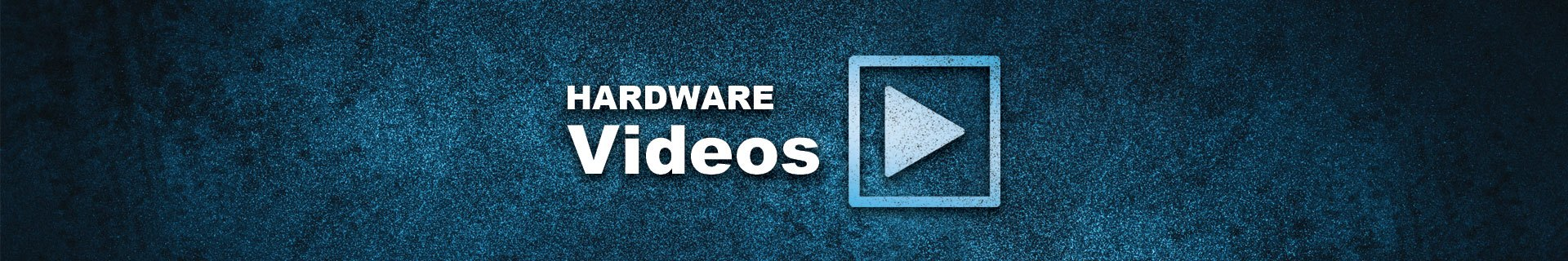 hardware support videos page masthead